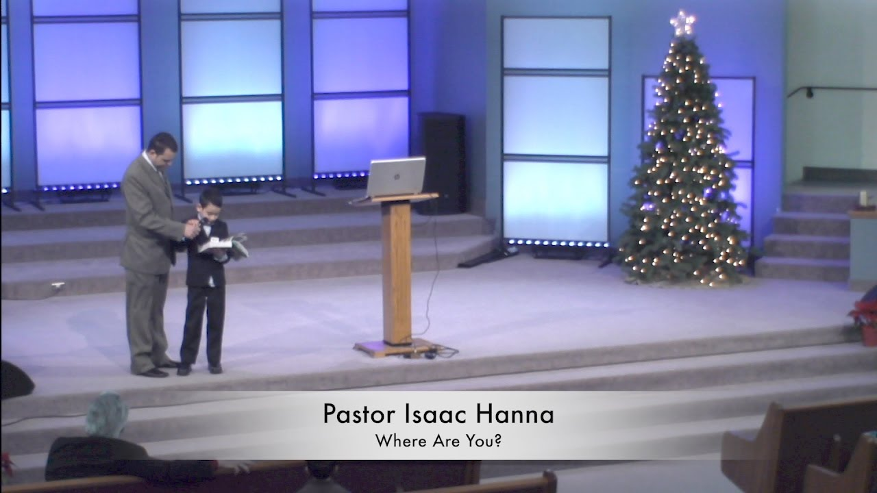 Pastor Issac Hanna - Where Are You - December 31 2016 - YouTube