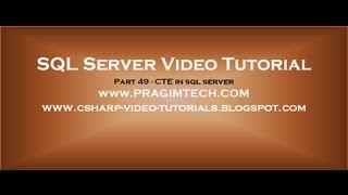 CTE in sql server   Part 49