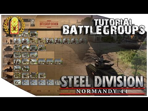 Steel Division: Normandy 44 Tutorial - Battlegroups (How to Play Guide for Beginner)