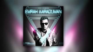 Emrah Karaduman feat Zeynep Bastık - Cefalar