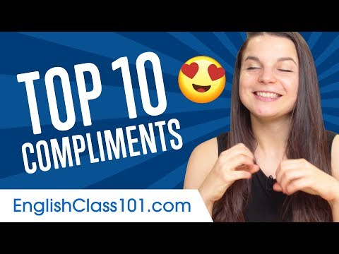 Learn the Top 10 English Compliments You Always Want to Hear