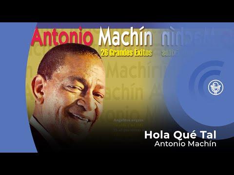 Antonio Machín - Hola qué tal  (con letra - lyrics vídeo)