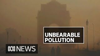 India's New Delhi hits 'unbearable' pollution levels, akin to smoking 33 cigarettes a day | ABC News
