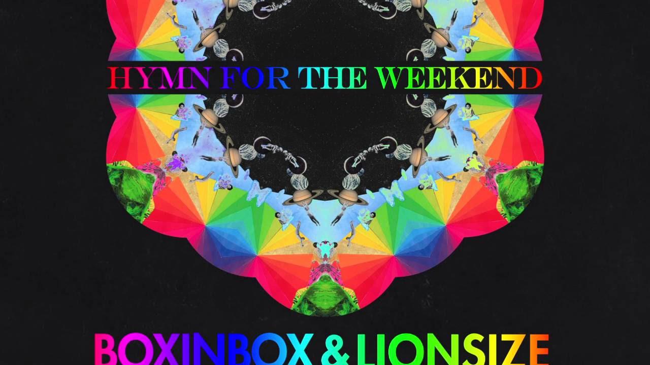 Hymn for the Weekend - BOXINBOX & LIONSIZE Remix (Vyel & Sophia Omarji Cover)