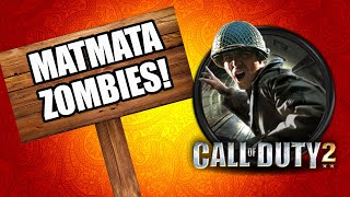 CALL OF DUTY 2 MATMATA ZOMBIES (Call of Duty Zombies)