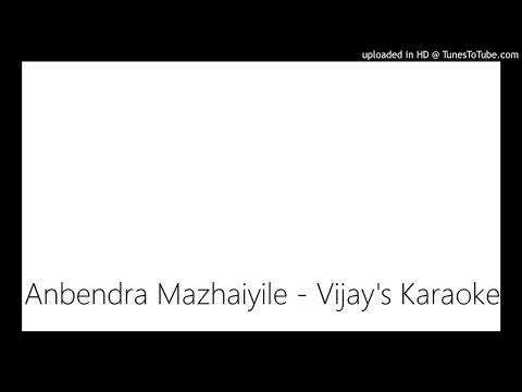Anbendra Mazhaiyile - Vijay's Karaoke