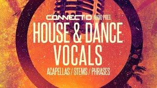 House Dance Vocals - House Music Vocal Stems - CONNECT:D Audio