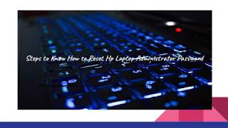 How to Reset HP Laptop Administrator Password