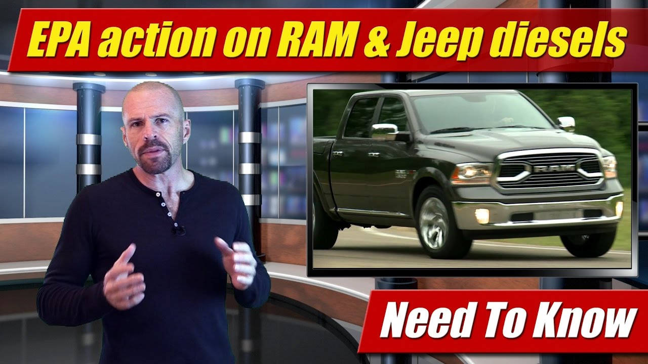 Need to know: EPA action on RAM & Jeep EcoDiesel