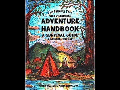 the-thinking-tree-wild-wilderness-adventure-handbook-a-survival-guide-&-science-journal