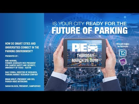 PIE 2018 Smart Parking Smart Cities Symposium How Do Smart Cities and Universities Connect in the P