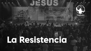 La Resistencia. | La Resistencia | Pastor Rony Madrid