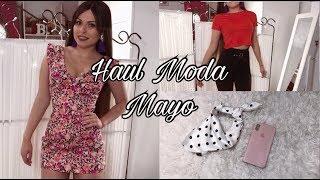 HAUL MODA MAYO 2018 (Zara, Bershka, Mulaya...) | Bstyle