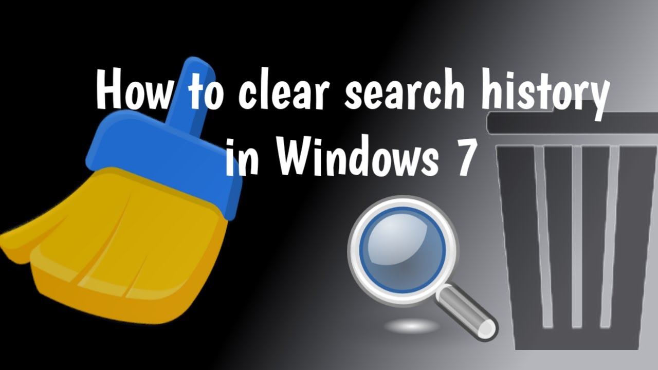 How To Clear Search History In Windows 7?