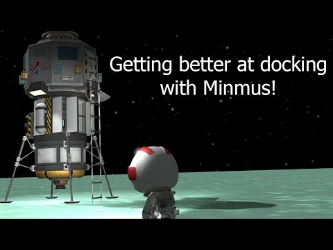 KSP - Mission to Minmus + How to get better at docking