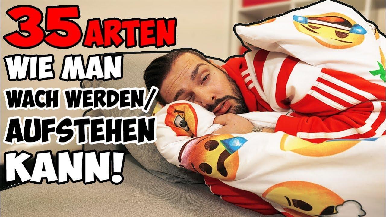 35 Arten wie man WACH WERDEN / AUFSTEHEN KANN! - YouTube