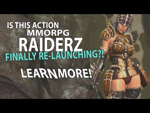 YES! The Action MMORPG RaiderZ Is Re-Launching! 。◕‿◕。