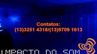 Pista de led Santos SP, som, dj, iluminação, telas lcd, telão, Impacto do Som.