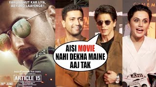 Bollywood Celebs Reaction Of Movie Article 15   Shahrukh Khan , Taapsee Pannu , Suni Shetty