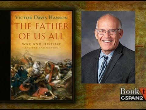 Victor Davis Hanson - The Father of US All - Booktalk