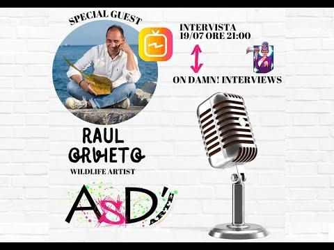 Altro Spazio D'arte e Damn Interviews - Raul Orvieto - 19-07-2021