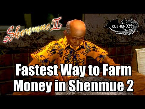 SHENMUE 2 HD REMASTER [PS4 PRO] - Fastest Way To Farm Money