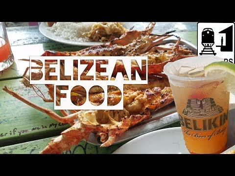 Belize - What to Eat in Belize