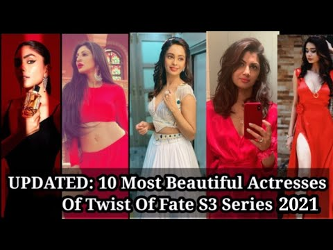 Download UPDATED: 10 Most Beautiful Actresses| Twist Of Fate Season 3 | 2021