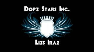 Dope Starts Inc. - Lies Irae