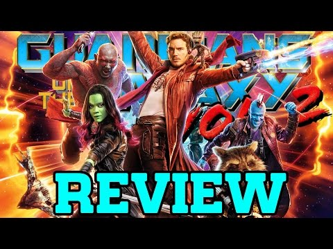 Guardians of the Galaxy Vol. 2 - Movie Review (with Spoilers)