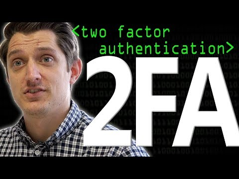 2FA: Two Factor Authentication - Computerphile