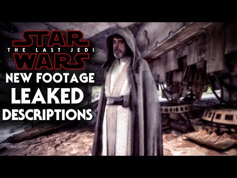 Star Wars The Last Jedi Leaked Footage Descriptions