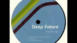 Deep Future - One More Night (Original Mix)