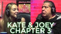 Best of Joey Diaz and Kate Quigley | Chapter 3