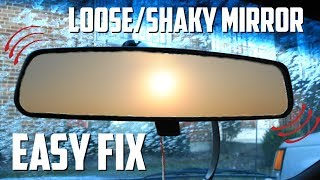 How to Fix a Loose Rear View Mirror!