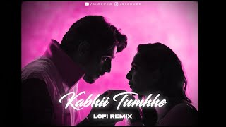 Kabhii Tumhhe x Mere Humsafar Lofi Edit | Darshan Raval | Javed-Mohsin | Mithoon | SICKVED |