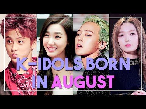 K-IDOLS BORN IN AUGUST