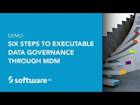 Six Steps to Executable Data Governance Through MDM