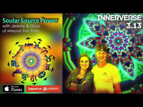 Soular Source Power (InnerVerse 3.13) - Why I'm Switching to Solar Power!