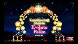 Kwento Ng Pasko (Remix) ABS-CBN Christmas Station ID 2012