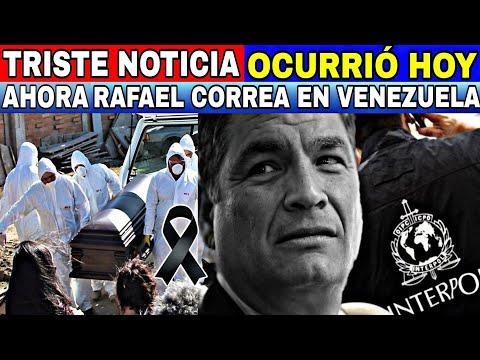 URGENTE ESTO ACABA DE PASAR-RAFAEL CORREA LLEGÓ A VENEZUELA ESCAPÓ DE ECUADOR-NOTICIAS HOY DE 9 MAYO