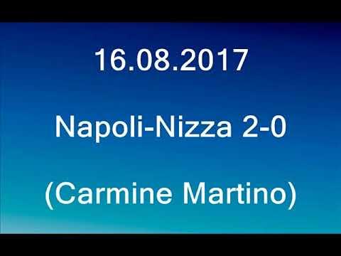 Napoli-Nizza 2-0 (Naples-Nice 2-0) (Carmine Martino) Radio
