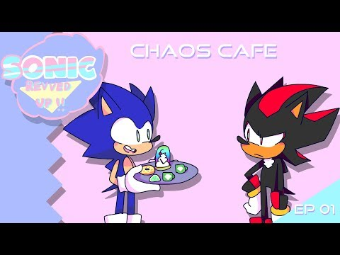 Chaos Cafe - Sonic Revved Up!! Ep. 1 (Animation)