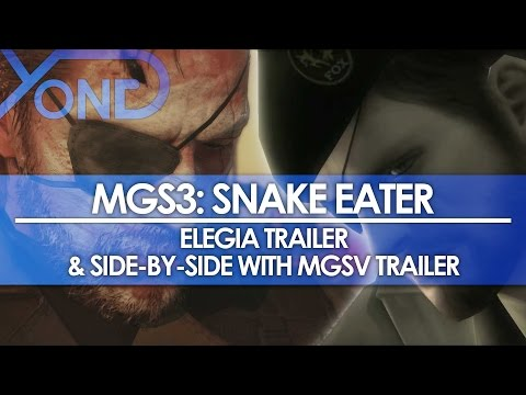 MGS3: Snake Eater - Elegia Trailer (by Yong) & Side-by-Side w/ MGSV Trailer