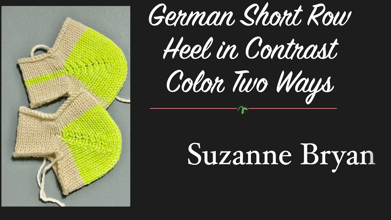 German Short Row Heel in Contrast Color - Two Ways.  AKA Boomerang, Yo-yo, Jo-jo heel