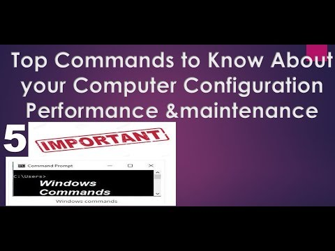 Computer/IT Basics: Top 5 Commands to know about Computer  Configuration, Performance, Maintenance