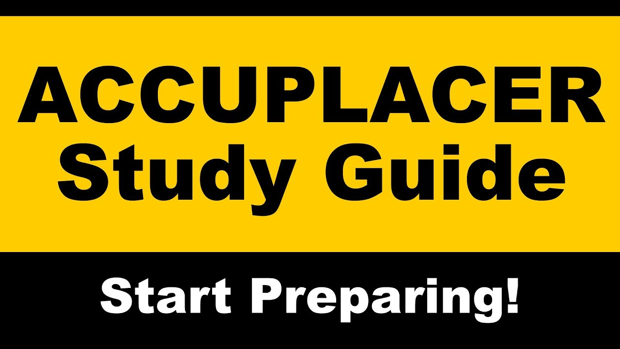 Elementary algebra study guide for the accuplacer