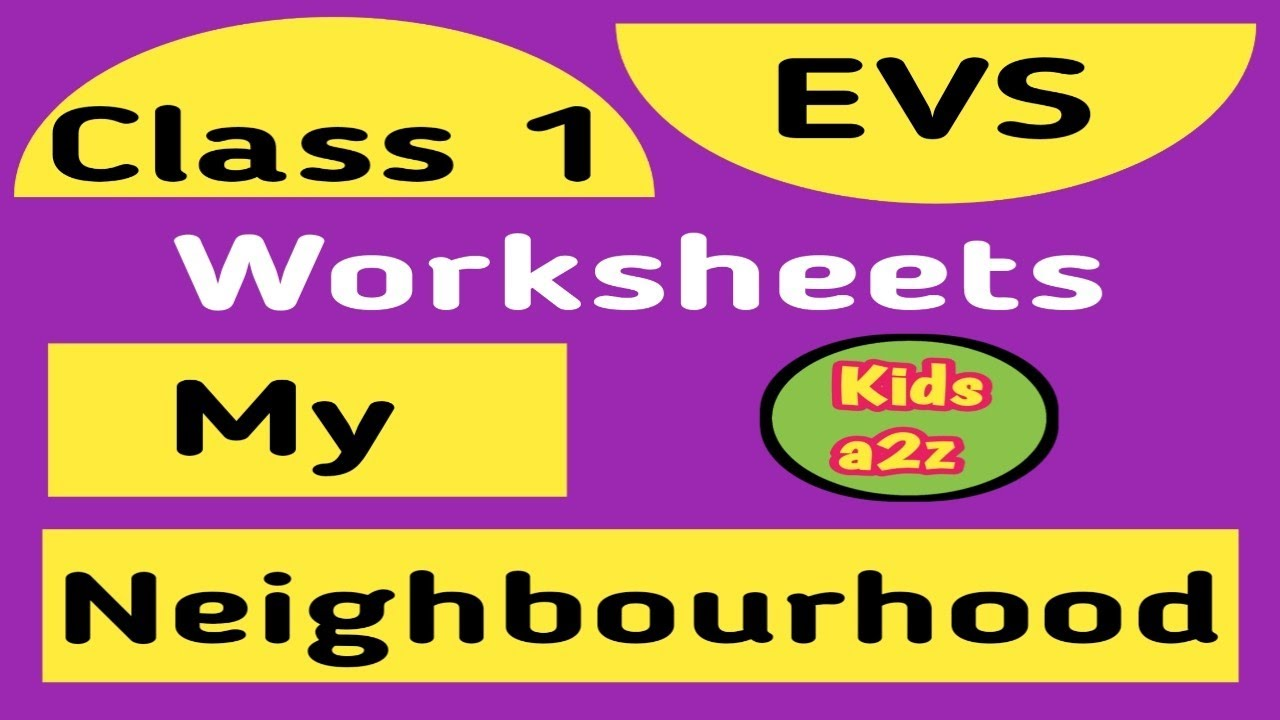 small resolution of My Neighbourhood - EVS Worksheets for Class 1   Grade 1 EVS Worksheets -  YouTube