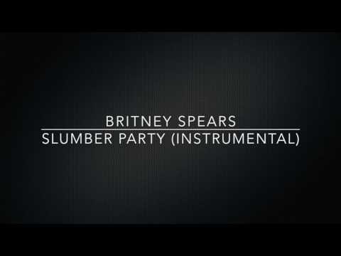 Britney Spears  - Slumber Party (Instrumental)