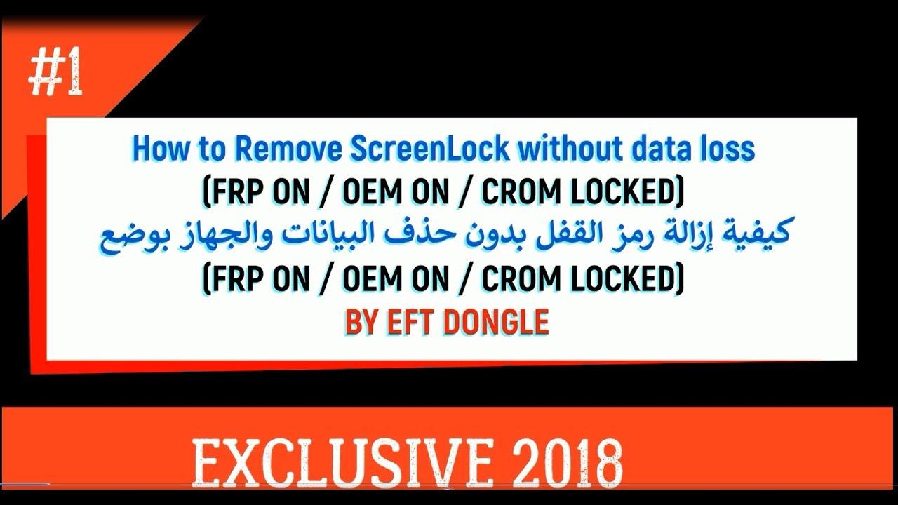 EFT Dongle Version 1 4 1 Is Released Remove Lock Screen Lock FRP Oem